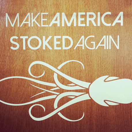 Make America Stoked Again Vinyl Sticker
